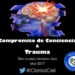 Video 149 – Compromiso de conciencia + Trauma